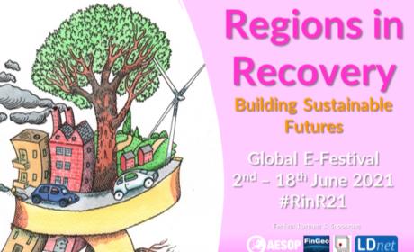 Regions in Recovery Global E-Festival, 2. – 18. 6. 2021: Regional Studies Association – účast zdarma pro neprezentující účastníky